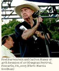 Fred Bartenstein and Carlton Haney at 40th Reunion of 1st Bluegrass Festival, Fincastle, VA, 2005 (Photo: Marcia Goodman)